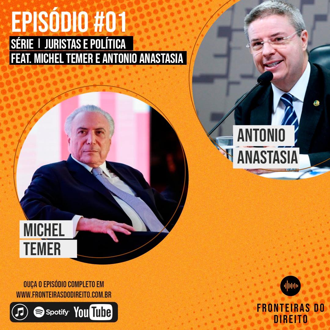 podcast 01 do fronteiras do direito com temer